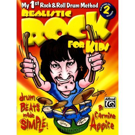 Carmine Appice - Realistic Rock for Kids Drum Method Book